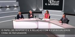 O papel do desporto e a relação com a espiritualidade - Crise de refugiados - 1-07-2018